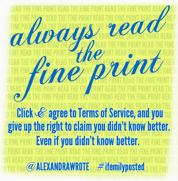 always read the fine print ©alexandrawrote