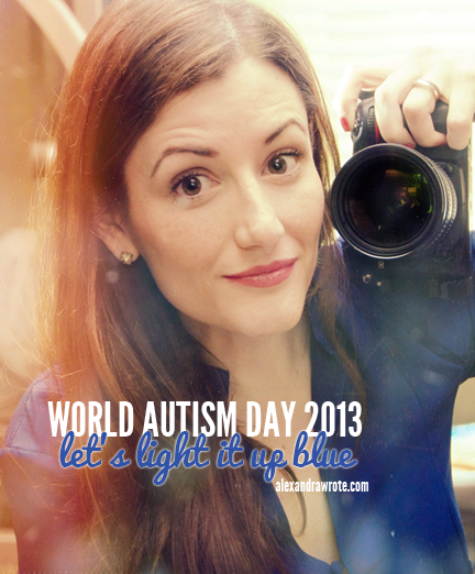 world autism day alexandra wrote